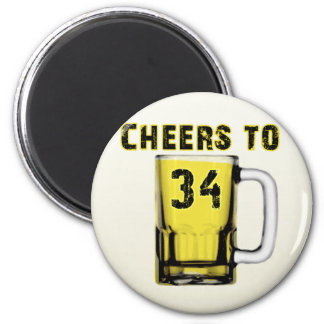Cheers to Thirty Four. Birthday Magnet