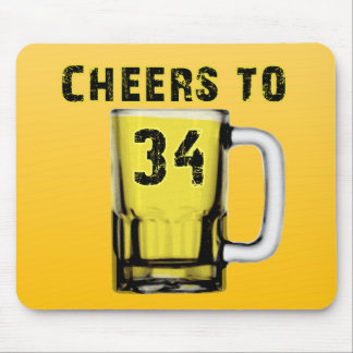 Cheers to Thirty Four. Birthday Mouse Pad