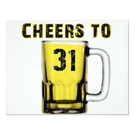 Cheers to Thirty One. Birthday Card