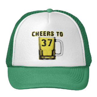 Cheers to Thirty Seven. Birthday Trucker Hats