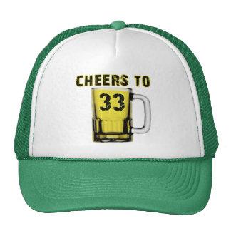 Cheers to Thirty Three. Birthday Trucker Hat