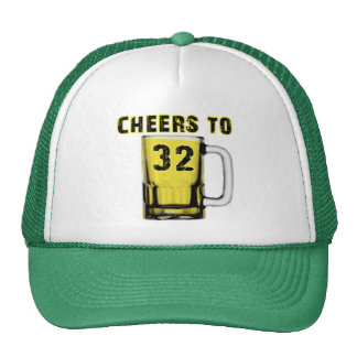 Cheers to Thirty Two. Birthday Hats