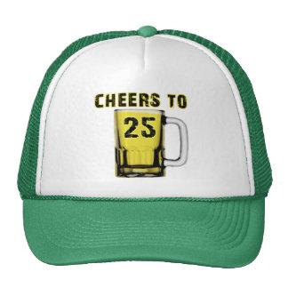 Cheers to Twenty Five. Birthday Trucker Hat