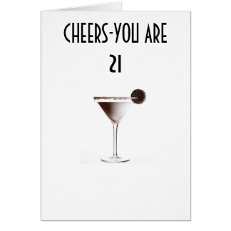 CHEERS TO YOUR 21st BIRTHDAY Greeting Card