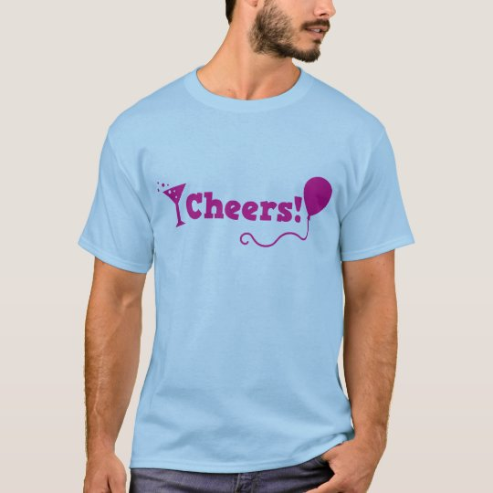 Cheers! with party Balloon and cocktail glass T-Shirt