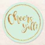 "Cheers Y&#39;all | Mint Green | Beer &amp; Cocktail Party Round Paper Coaster<br><div class=""desc"">Break out the good champagne and these oh-so-fancy custom drink coasters and raise a glass to memorable moments like beautiful weddings, happy birthdays, merry holidays, exciting engagements, new jobs or fresh beginnings. This one is in trendy mint green with a faux gold script font. And if you so choose, or...</div>"