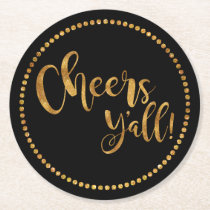 Cheers Yall | Party Gold & Black | Beer & Cocktail Round Paper Coaster