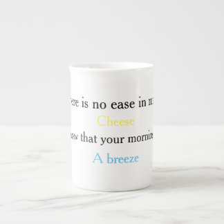 Cheese A Breeze Tea Cup