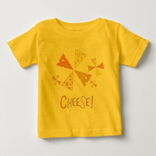 Cheese! Baby T-Shirt