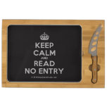 [Crown] keep calm and read no entry  Cheese Board Rectangular Cheese Board