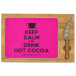 [Cup] keep calm and drink hot cocoa  Cheese Board Rectangular Cheese Board