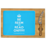 [Crown] be reem and read on!!!!!!  Cheese Board Rectangular Cheese Board