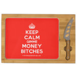 [Crown] keep calm gimme money bitches  Cheese Board Rectangular Cheese Board