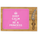 [Crown] keep calm and be a princess  Cheese Board Rectangular Cheese Board