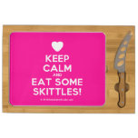 [Love heart] keep calm and eat some skittles!  Cheese Board Rectangular Cheese Board