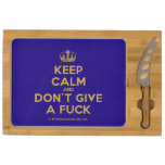 [Dancing crown] keep calm and don't give a fuck  Cheese Board Rectangular Cheese Board