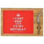 [Crown] i cant keep calm its my birthday  Cheese Board Rectangular Cheese Board