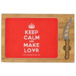 [Crown] keep calm and make lovr  Cheese Board Rectangular Cheese Board