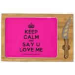 [Crown] keep calm and say u love me  Cheese Board Rectangular Cheese Board