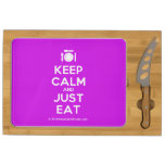 [Cutlery and plate] keep calm and just eat  Cheese Board Rectangular Cheese Board