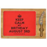 [Crown] keep calm my birthday august 3rd  Cheese Board Rectangular Cheese Board