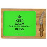 [Crown] keep calm que o jacinto é o boss  Cheese Board Rectangular Cheese Board
