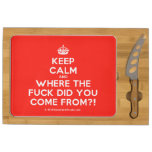 [Crown] keep calm and where the fuck did you come from?!  Cheese Board Rectangular Cheese Board
