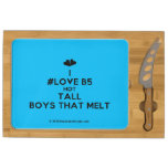 [Two hearts] i #love b5 hot tall boys that melt  Cheese Board Rectangular Cheese Board