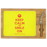 [Smile] keep calm and smile on  Cheese Board Rectangular Cheese Board