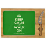 [Crown] keep calm and walk on  Cheese Board Rectangular Cheese Board