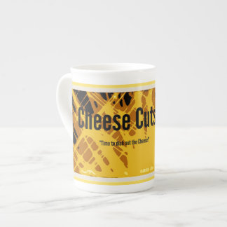 Cheese Cuts Tea Cup