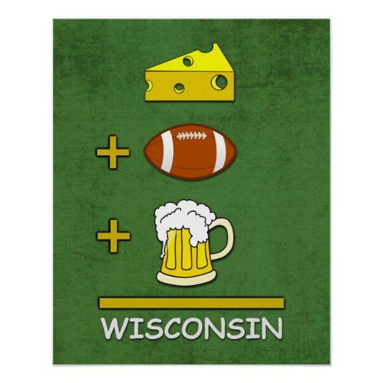 Cheese Football Beer Wisconsin Funny Math Poster