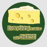 cheese goes with everything classic round sticker