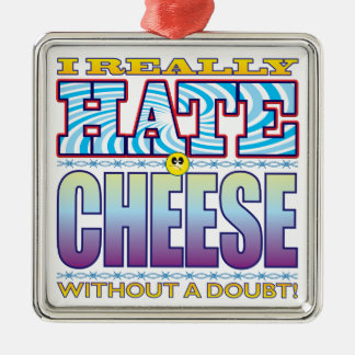 Cheese Hate Face Metal Ornament