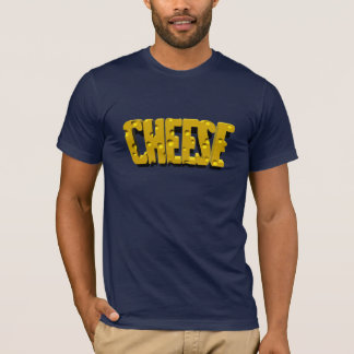 cheese is good T-Shirt