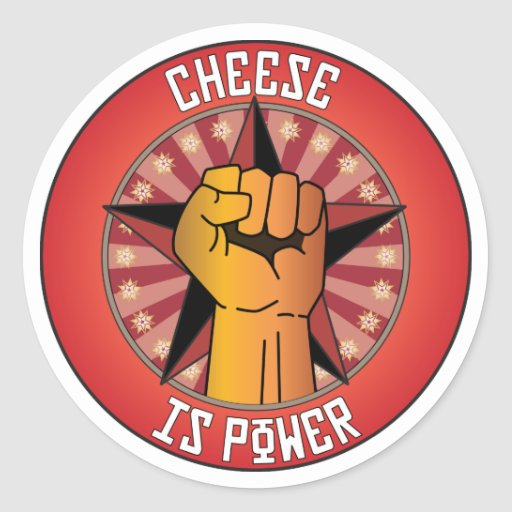 Cheese Is Power Classic Round Sticker