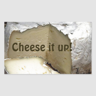 Cheese it up! Fun Cheese Gift for cheese lovers Rectangular Sticker