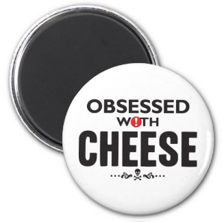 Cheese Obsessed 2 Inch Round Magnet