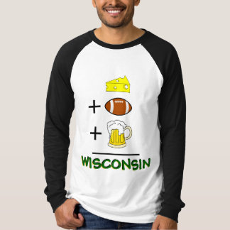 Cheese plus Football plus Beer Equals Wisconsin T-Shirt