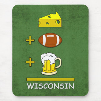 Cheese plus Football plus Beer is Wisconsin Funny Mouse Pad