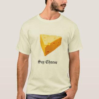 Cheese, Say Cheese T-Shirt