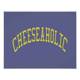 Cheeseaholic Cheese Lover - Blue Background Color Poster