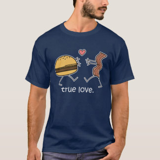 "Cheeseburger and Bacon ""True Love"" Shirt (Dark)"