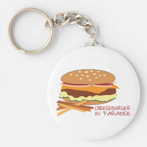 Cheeseburger In Paradise Key Chains