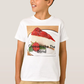 Cheesecake The Band T-Shirt