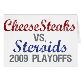Cheesesteaks Steroids Card