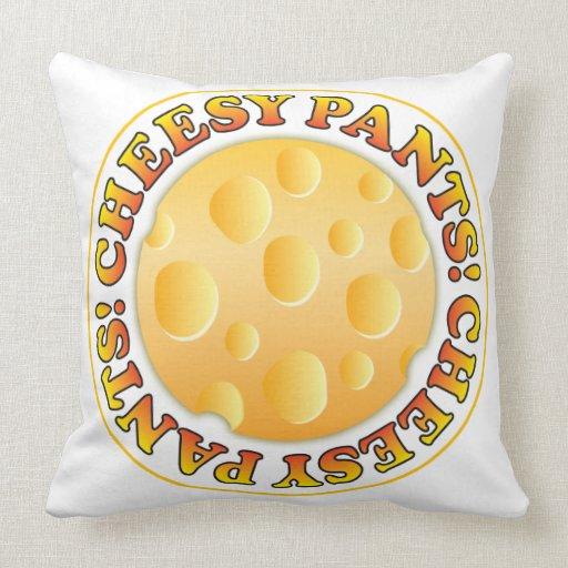 Cheesy Pants Throw Pillows