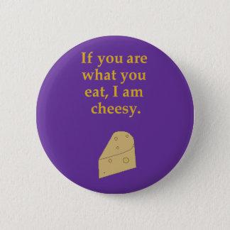 Cheesy pin