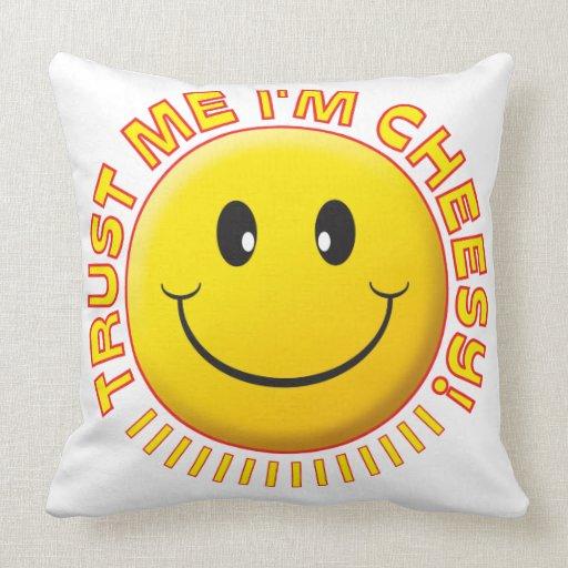 Cheesy Trust Me Smile Pillow