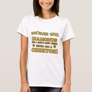 cheeto better than Diamonds T-Shirt